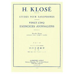 25 Exercices Journaliers. Saxophone. By: Klose.