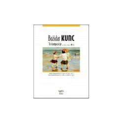 Božidar Kunc: Tri kompozicije za violinu i klavir, op. 4