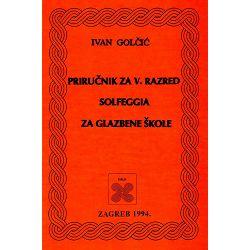 Golčić: Priručnik za solfeggio 5