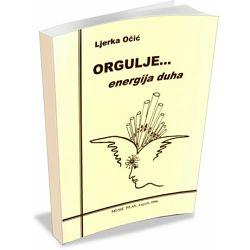 Ljerka Očić: Orgulje...energija duha