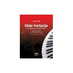 T. Uhlik: Etide - Varijacije na dobro poznatu temu, za klavir