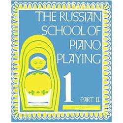 The Russian School of Piano Playing (Book 1, Part II)