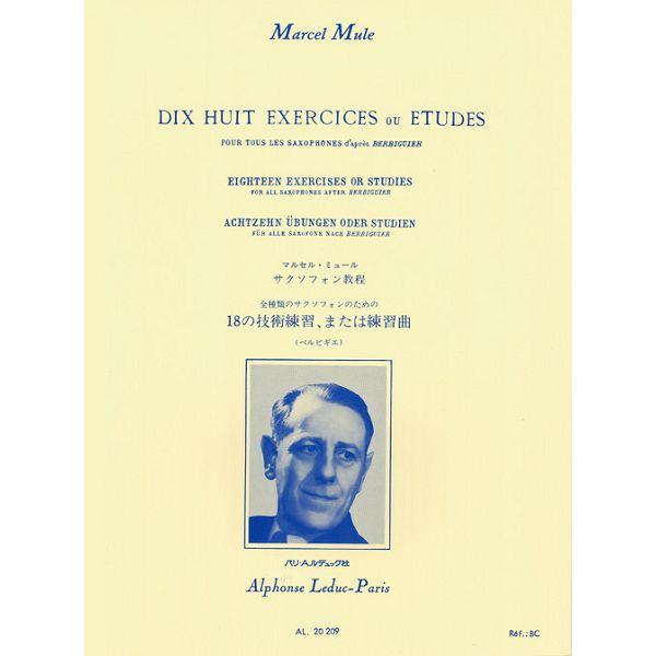 Marcel Mule Dix Huit Exercices ou Etudes Pour Tous Les Saxophones d'apres Berbiguier