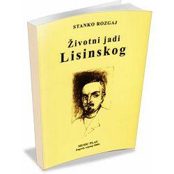 Stanko Rozgaj: Životni jadi Lisinskog